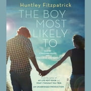 The Boy Most Likely To luisterboek by Huntley Fitzpatrick