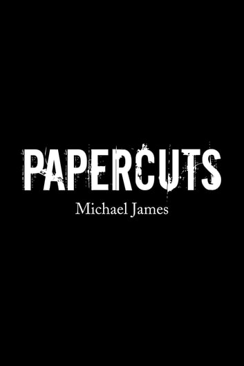 Papercuts ebook by Michael James