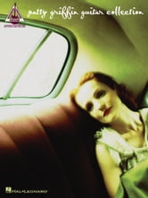 Patty Griffin Guitar Collection (Songbook) ebook by Patty Griffin