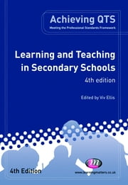 Learning and Teaching in Secondary Schools ebook by