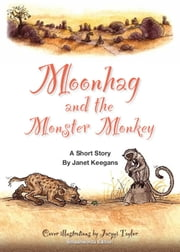 Moonhag and The Monster Monkey ebook by Janet Keegans