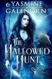 The Hallowed Hunt ebook by Yasmine Galenorn
