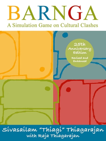 Barnga - A Simulation Game on Cultural Clashes - 25th Anniversary Edition ebook by Sivasailam Thiagarajan