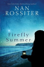 Firefly Summer ebook by Nan Rossiter