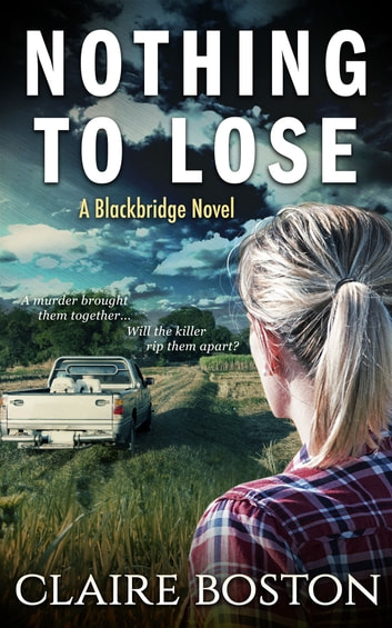 Nothing to Lose ebook by Claire Boston