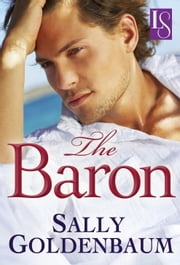 The Baron - A Loveswept Classic Romance ebook by Sally Goldenbaum