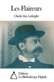 Les Flaireurs ebook by Van Lerberghe Charles