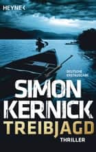 Treibjagd - Thriller ebook by Simon Kernick, Kristof Hahn