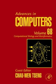 Advances in Computers: Computational Biology and Bioinformatics ebook by Zelkowitz, Marvin