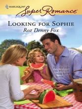 Looking For Sophie ebook by Roz Denny Fox