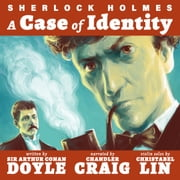 A Case Of Identity audiobook by Arthur Conan Doyle