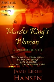 The Murder King's Woman ebook by Jamie Leigh Hansen