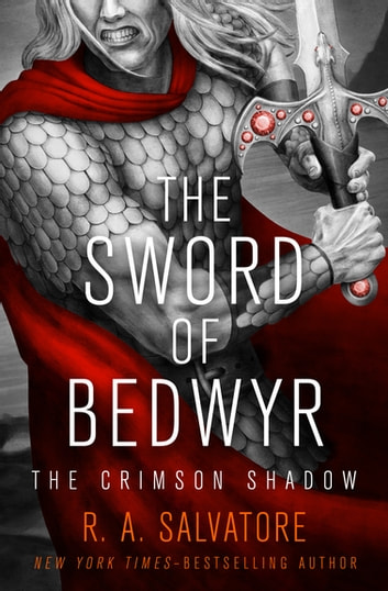 The Sword of Bedwyr ebook by R. A. Salvatore