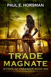 Trade Magnate ebook by Paul E. Horsman
