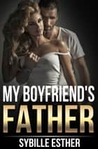 My Boyfriend's Father ebook by
