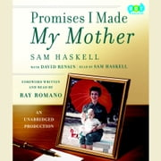 Promises I Made My Mother audiobook by Sam Haskell, David Rensin