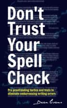 Don't Trust Your Spell Check ebook by Dean Evans