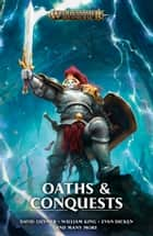 Oaths and Conquests ebook by William King, Robert Rath, Evan Dicken,...