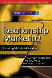 Relationship Marketing ebook by Martin Christopher,Adrian Payne,David Ballantyne
