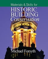 Materials and Skills for Historic Building Conservation ebook by