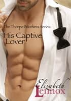 His Captive Lover ebook by
