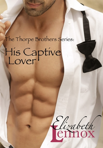 His Captive Lover ebook by Elizabeth Lennox