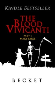 The Blood Vivicanti Part 1 - Mary Paige ebook by Becket