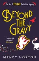 Beyond the Gravy ebook by Mandy Morton