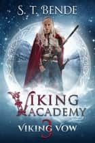 Viking Academy: Viking Vow ebook by