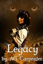 Legacy ebook by A.G. Carpenter
