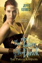 The Twelve Kingdoms: The Talon of the Hawk ebook by