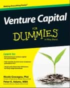 Venture Capital For Dummies ebook by Nicole Gravagna,Peter K. Adams
