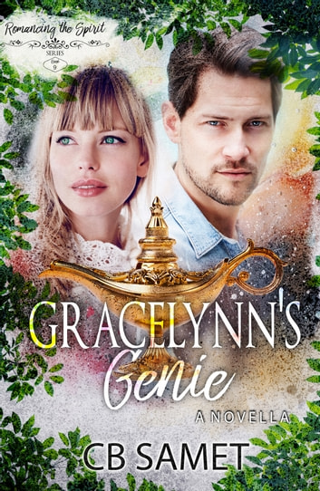 Gracelynn's Genie - a novella ebook by CB Samet