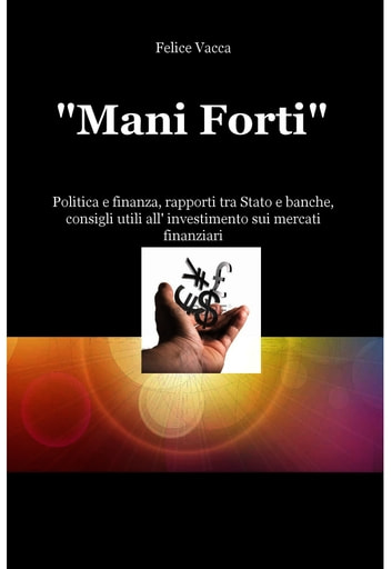 """Mani Forti"" ebook by Felice Vacca"