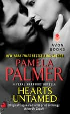 Hearts Untamed ebook by Pamela Palmer