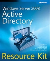 Windows Server 2008 Active Directory Resource Kit ebook by Stan Reimer,Conan Kezema,Mike Mulcare,Byron Wright
