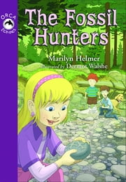 The Fossil Hunters ebook by Marilyn Helmer,Dermot Walshe