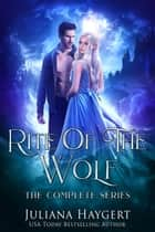 Rite World: Rite of the Wolf ebook by Juliana Haygert