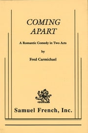 Coming Apart ebook by Fred Carmichael