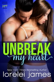 Unbreak My Heart ebook by Lorelei James