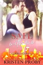 Safe With Me - A With Me In Seattle Novel ebook by