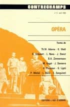 Opéra - Revue Contrechamps n° 4 ebook by Philippe Albèra
