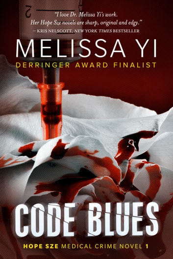 Code Blues ebook by Melissa Yi,Melissa Yuan-Innes