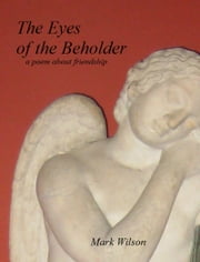The Eyes Of The Beholder ebook by Mark Wilson