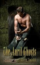 The Anvil Ghosts ebook by Violetta Antcliff, TBD