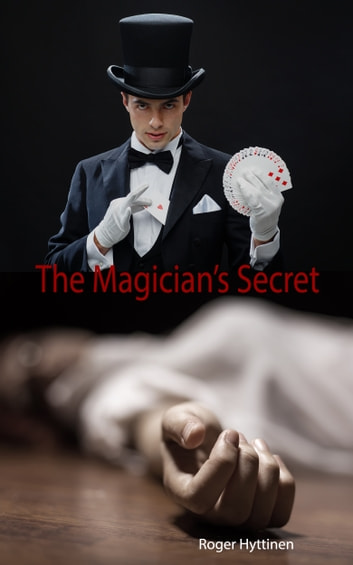 The Magician's Secret - Ghost Oracle Book 3 ebook by Roger Hyttinen
