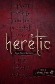 Heretic ebook by Jason Garrett