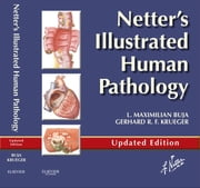 Netter's Illustrated Human Pathology Updated Edition ebook by Gerhard R. F. Krueger,L. Maximilian Buja