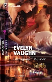 Underground Warrior ebook by Evelyn Vaughn