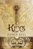 Keys ebook by Amber Kell